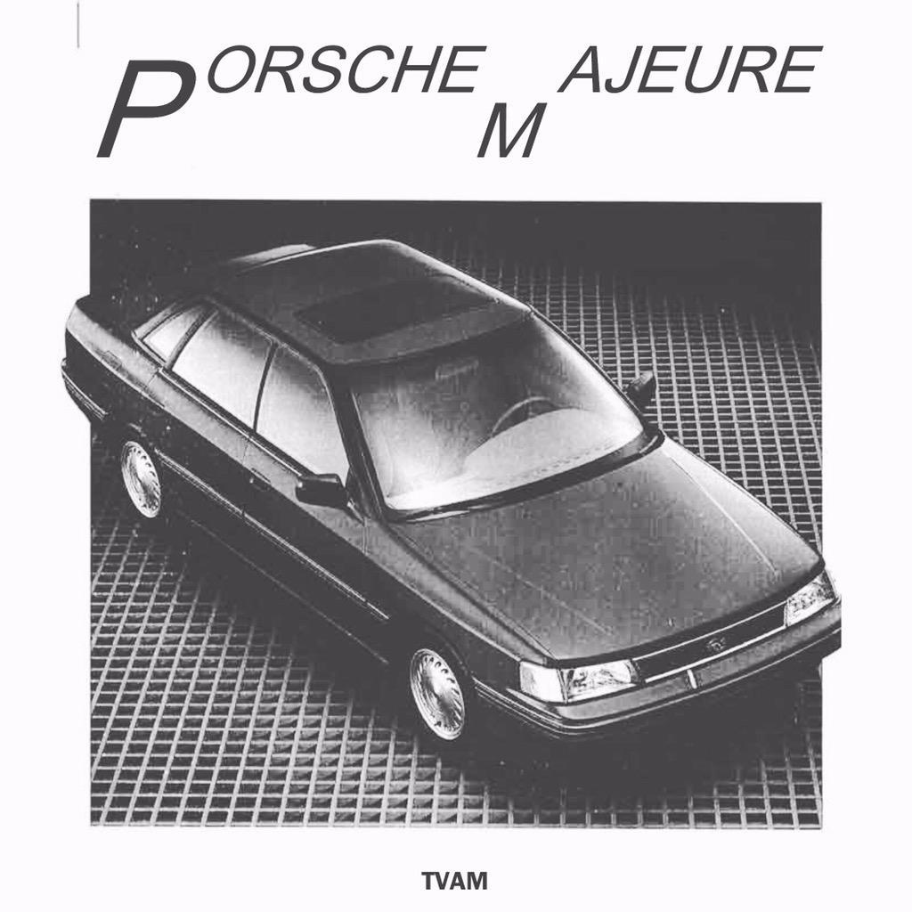 TVAM Porsche Majeure